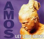 M) Amos -> Let Love Shine