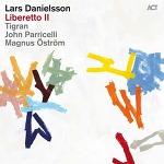 Lars Danielsson - Liberetto II (2014)