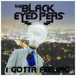 I Gotta Feeling - The Black Eyed Peas / 2009