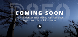 COMING SOON, D850