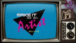 예술가로 성공하기 - Make it as an Artist