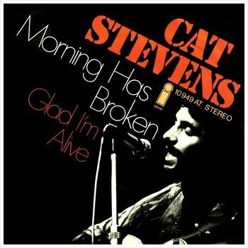 Morning Has Broken - Cat Stevens / 1971