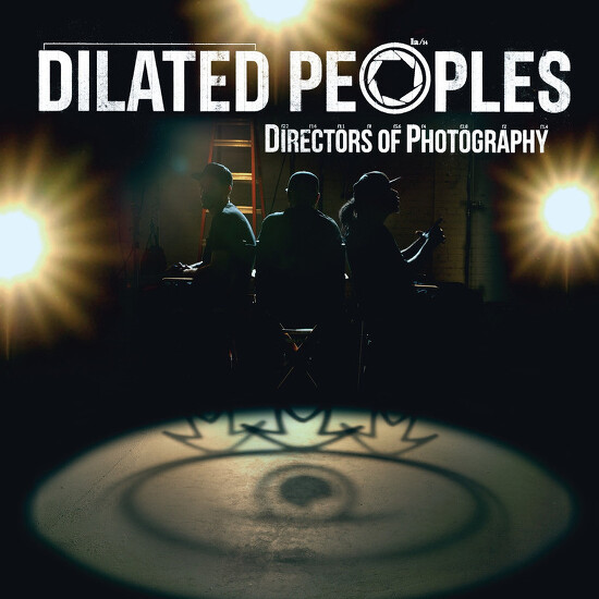 Dilated Peoples - Directors Of Photography (2014)
